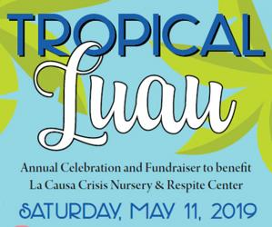 La Causa Tropical Luau Fundraiser